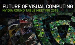 """Attending the Deep Learning Summit organized by NVIDIA in the """"Future of Visual Computing"""" Round Table Meeting 2015"""